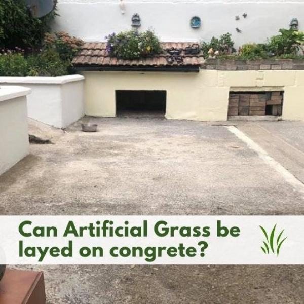 Can Artificial Grass be laid on Concrete